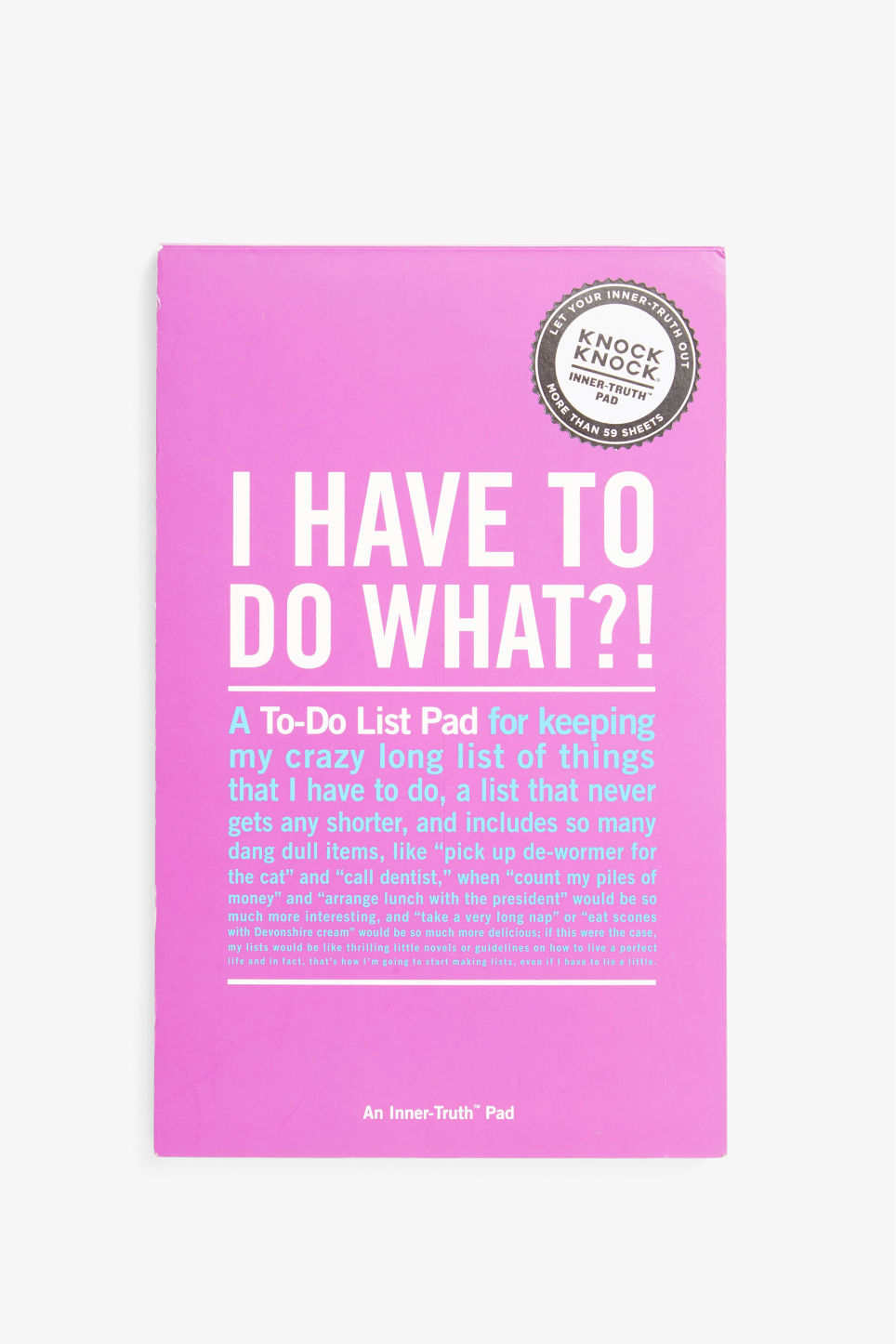 Front image of Monki i have to do what?— list pad in white